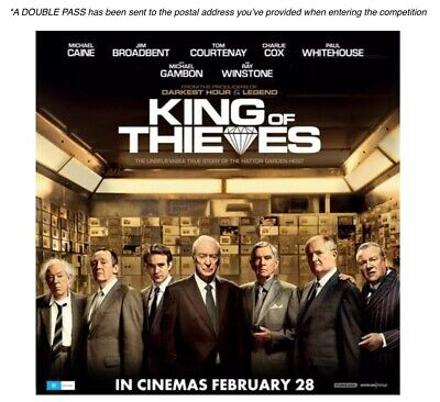 KING OF THIEVES Double Movie Pass / Cinema Tickets Admit 2 RRP $44 low Reserve