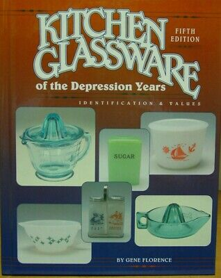 Kitchen Glassware of the Depression Years - 5th Edition