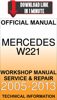 Download Service & Repair Official Workshop Manual Mercedes W221 2005-2013