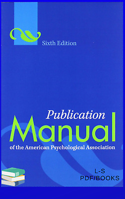 Publication Manual of the American Psychological Association, 6th Edition (PDF)
