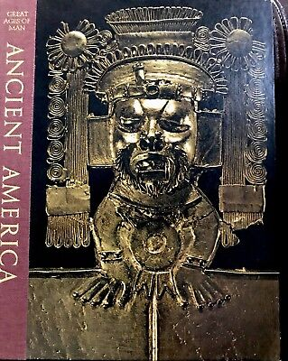 Ancient America Great Ages of Man History of World's Cultures 1967 Time Life HC