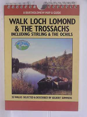 Walk Loch Lomond and the Trossachs: Including Stirling and the Ochils (A Barthol