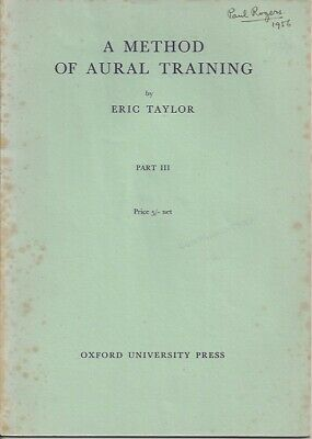 A Method of Aural Training Part III by Eric Taylor: 1950s vintage advanced level