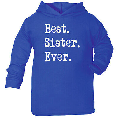 Funny Baby Infants Cotton Hoodie Hoody - Best Sister Ever