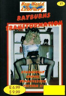 Rayburns Transformation  - New World Library No.17 - Transvestite Fiction