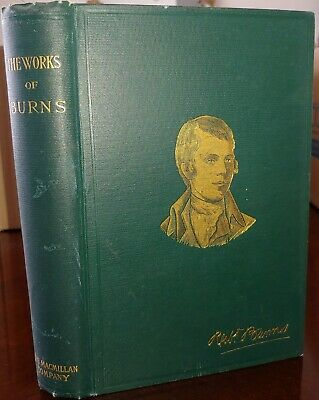 The Complete Works of Robert Burns, 1896, vintage edition