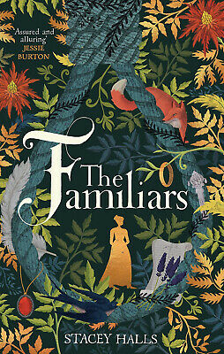NEW The Familiars by Stacey Halls Hardcover Book 2019 Gift Historical Fantasy UK