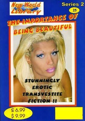 The Importance Of Being Beautiful - New World Library No.25 - Transvestite