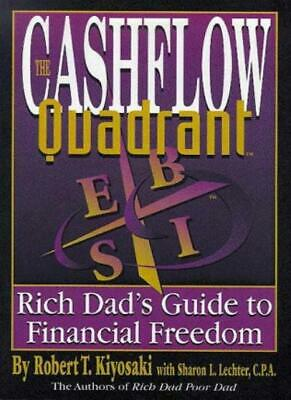 The Cashflow Quadrant: The Rich Dad's Guide to Financial Freedom By Robert T. K