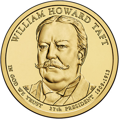 ESTADOS UNIDOS AMERICA USA 1$ DOLAR PRESIDENTIAL 2013 WILLIAM HOWARD TAFT P y D