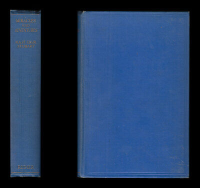 Stobart MIRACLES & ADVENTURES Balkan War Antwerp 1914 SERBIA FIELD HOSPITAL 1915