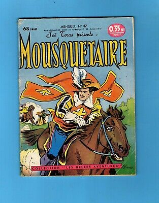 ►Joe Texas 37 - Mousquetaire - Collection Les Belles Aventures - Del Duca 1960