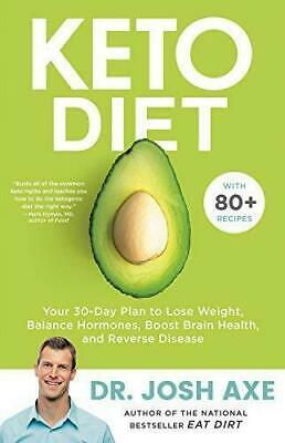 Keto Diet Your 30-Day Plan to Lose Weight Balance Hormones Hardcover
