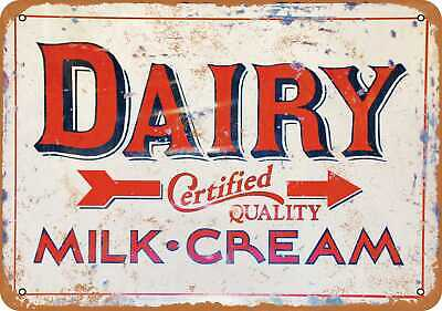 Metal Sign - Dairy Certified Quality Milk and Cream - Vintage Look Reproduction