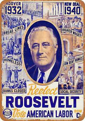 Metal Sign - 1940 Re-Elect Roosevelt - Vintage Look Reproduction
