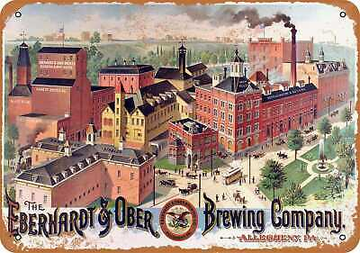 Metal Sign - 1890 Eberhardt & Ober Brewing - Vintage Look Reproduction