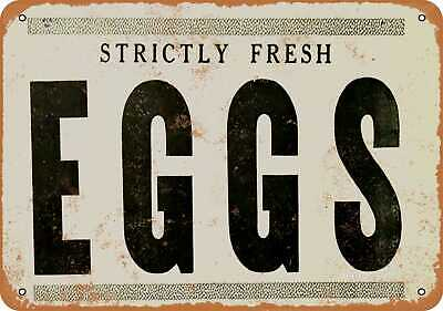 Metal Sign - Strictly Fresh Eggs - Vintage Look Reproduction