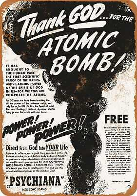 Metal Sign - 1946 Thank God for the Atomic Bomb - Vintage Look Reproduction