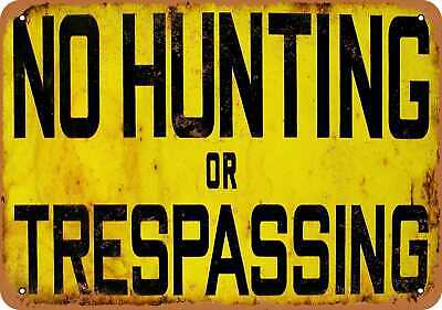 Metal Sign - No Hunting or Trespassing - Vintage Look Reproduction