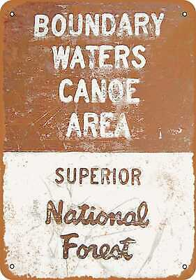 Metal Sign - Boundary Waters Canoe Area - Vintage Look Reproduction