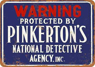 Metal Sign - 1895 Protected by Pinkertons Detectives - Vintage Look Rep