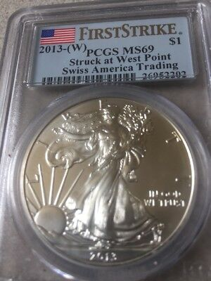 2013 (W) America Silver Eagle PCGS MS69.  Struck At West Point  First Strike
