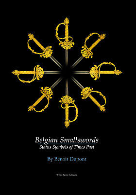 Belgian Smallswords: Status Symbols of Times Past. Smallsword, Court Small Sword