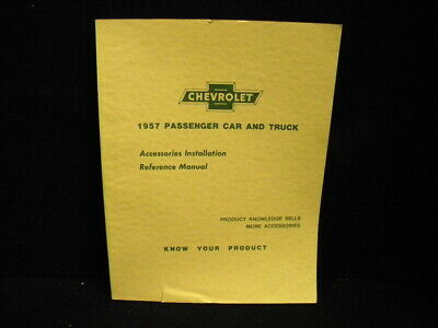 Vintage Original 1957 Chevrolet Accessories Installation Reference -Printed 1956