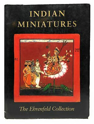 Daniel J. Ehnbom / Indian Miniatures The Ehrenfeld Collection First Edition 1985