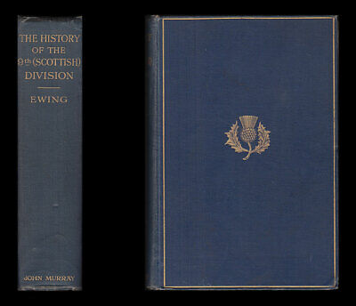 Ewing HISTORY OF THE 9TH (SCOTTISH) DIVISION 1914-1919 Ypres Arras PASSCHENDAELE