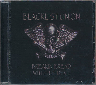 Blacklist Union Breakin Bread With The Devil CD '08 (SEALED - NEW) Out of Print