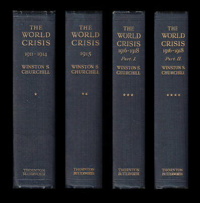 Churchill THE WORLD CRISIS 1911-1918 Western Front DARDANELLES Navy FOUR VOLUMES