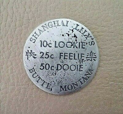Brothel Token (Shanghai Lillys) ( Tokens Of The Old West)