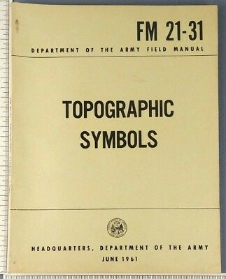 1961 US ARMY Field Manual Topographic Symbols FM 21-31 War Office Map  Reading