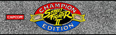 """Street Fighter II (2) Champion Edition Arcade Marquee 26""""x8"""" or custom size"""