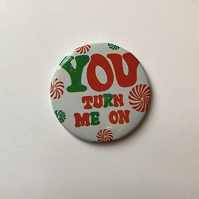 1960s 'YOU TURN ME ON' vintage badge button pinback slogan protest retro