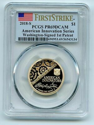 2018 S $1 American Innovation Dollar 1st Patent PCGS PR69DCAM First Strike