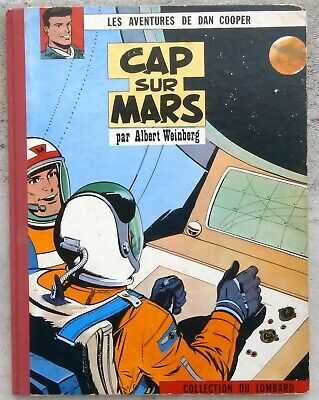Dan Cooper Cap sur Mars EO Française 1960 + Point TBE ( cahier neuf ) Weinberg