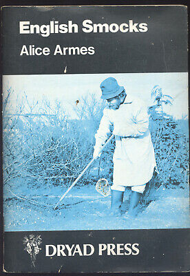 English Smocks by Alice Armes Dryad Press with 13 paper patterns