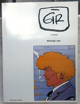 Gir Mississipi River Jim Cutlass TT 30X40 Neuf  editions Jonas