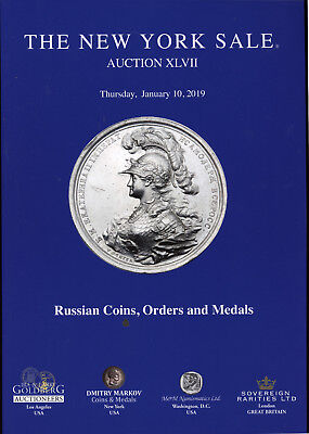 2019 - New York Sale Auction XLVII Russian Gold Silver Coin Order Medal Badge