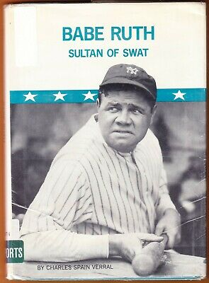 BABE RUTH Sultan of Swat 1976 book Charles Spain Verral NEW YORK YANKEES ny