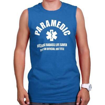 Paramedic Bad*ss Life Saver EMT EMS Emergency Medical Tech Sleeveless Tee