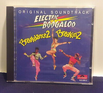 Breakin' 2: Electric Boogaloo by Original Soundtrack (CD, 1984, PolyGram)