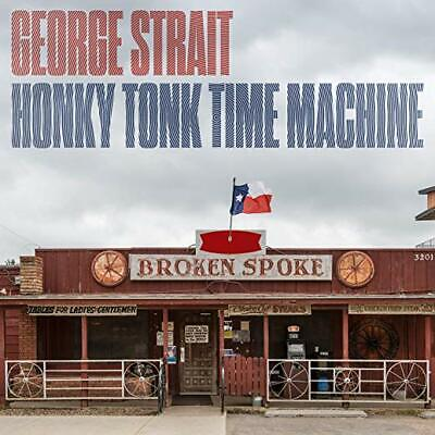 George Strait Cd - Honky Tonk Time Machine (2019) - New Unopened - Country