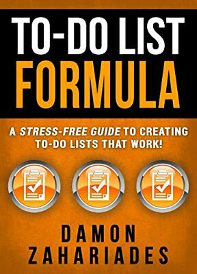[PDF] To-Do List Formula: A Stress-Free Guide To Creating To-Do Lists That Work!