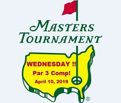 2019 MASTERS TOURNAMENT WEDNESDAY Tickets Augusta ANGC - One Ticket Par 3 Comp!