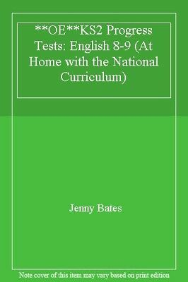 **OE**KS2 Progress Tests: English 8-9 (At Home with the National Curriculum) By