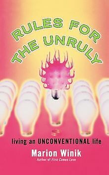Rules for the Unruly: Living an Unconventional Life... | Livre | état acceptable