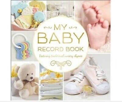 My Baby Record Book (Yellow) : Featuring Traditional Nursery Rhymes